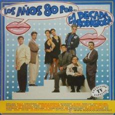 Discos de vinilo: LA DECADA PRODIGIOSA - LOS AÑOS 80 LP. Lote 38362128
