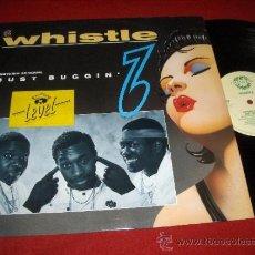 Discos de vinilo: WHISTLE JUST BUGGIN/ BUGGIN MUCH HARD +1 12