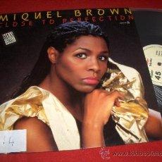 Discos de vinilo: MIQUEL BROWN CLOSE TO PERFECTION 12 MX 1985 ZAFIRO PROMO ED ESPAÑOLA SPAIN. Lote 38344832