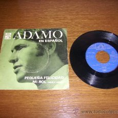 Disques de vinyle: SINGLE - ADAMO - PEQUEÑA FELICIDAD - EDITION SPANISH. Lote 38345726