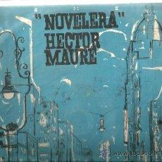 Discos de vinilo: LP HECTOR MAURE : NOVELERA ( TANGOS ) . Lote 38348864