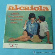 Discos de vinilo: AL CAIOLA. DISCOS VERGARA. Lote 38362108