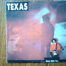 Discos de vinilo: TEXAS - ALONE WITH YOU + HOW IT FEELS . Lote 38378415