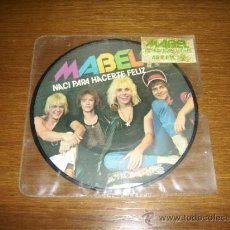 Discos de vinilo: SINGLE - MABEL - NACI PARA HACERTE FELIZ (PROMOTIONAL) - SPANISH - PICTURE DISC. Lote 38381951