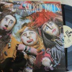 Discos de vinilo: SACRED DOLLS -LP 1989 - MAS 50 EUROS GASTOS ENVIO GRATIS. Lote 38369415
