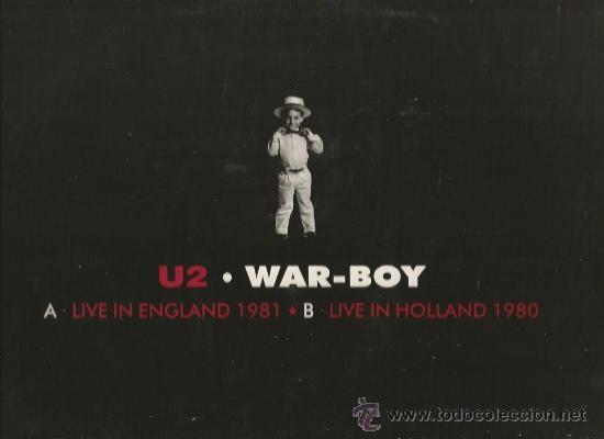 Discos de vinilo: MAXI U2 : WAR - BOY (LIVE IN ENGLAND 1981 + LIVE IN HOLLAND 1980) - Foto 2 - 38375158