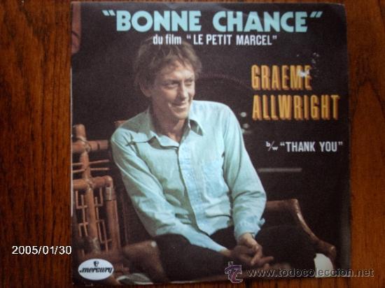 GRAEME ALLWRIGHT - BONNE CHANCE + THANK YOU (Música - Discos - Singles Vinilo - Cantautores Internacionales)