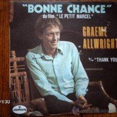 Discos de vinilo: GRAEME ALLWRIGHT - BONNE CHANCE + THANK YOU . Lote 38391963