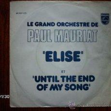 Discos de vinilo: PAUL MAURIAT - ELISE + UNTIL THE END OF MY SONG . Lote 38391980