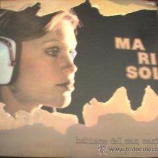 Discos de vinilo: MARISOL: HABLAME DEL MAR, MARINERO - (ZAFIRO 1976) PORTADA DESPLEGABLE. Lote 39273898