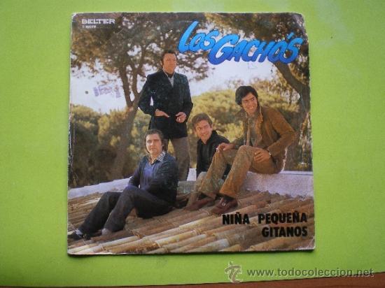 LOS GACHOS / NIÑA PEQUEÑA+ GITANOS ...SINGLE 80 PEPETO (Música - Discos - Singles Vinilo - Flamenco, Canción española y Cuplé)