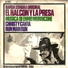Discos de vinilo: SINGLE BSO EL HALCON Y LA PRESA ( ENNIO MORRICONE, TOMAS MILLIAN, LEE VAN CLEEF, SERGIO SOLLIMA ) . Lote 38399273