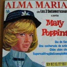 Discos de vinilo: LOS 3 SUDAMERICANOS ALMA MARIA - DIA DE FIESTA - EP MARY POPPINS BELTER. Lote 38399723