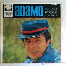 Discos de vinilo: ** ADAMO - TON NOM + 3 - EP AÑO 1966 - LEER DESCRIPCIÓN. Lote 38407911