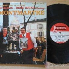 Discos de vinilo: MONTMARTRE MAURICE ALBAS RENE RIGAT LP FIRMADO POR RENE RIGAT. Lote 38408599