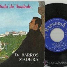 Discos de vinilo: DR. BARROS MADEIRA EP BALADA DA SAUDADE PORTUGAL. Lote 143825792