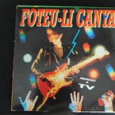 Discos de vinilo: FOTEU-LI CANYA. PICAP 1991. LP. Lote 38427089