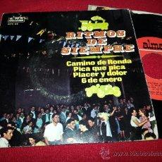 Discos de vinilo: CONJUNTO TIPICO & PEDRO MATEO CAMINO DE RONDA/PLACER Y DOLOR/6 DE ENERO/PICA QUE PICA EP 1966 ALMA. Lote 38430558