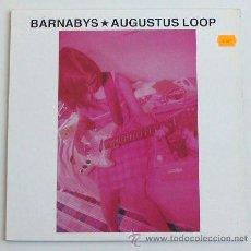 Discos de vinilo: BARNABYS - AUGUSTUS LOOP (LP). Lote 38435541