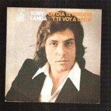 Discos de vinilo: TONY LANDA UN DIA TE PERDERE. Lote 107345104