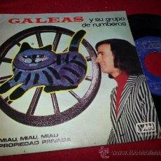 Discos de vinilo: GALEAS Y SU GRUPO RUMBEROS MI NEGRA/NO ME GRITES DOLORES 7 1972 MH FUNDA CAMBIADA NO COINCIDE RUMBA. Lote 53910280