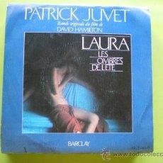 Discos de vinilo: PATRICK JUVET-LAURA LES OMBRES DE LETE ( 1979 BARCLAY )SINGLE PEPETO. Lote 38454760