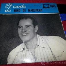 Discos de vinilo: NIÑO DE MARCHENA CANTE DE LA CAMPIÑA DE ANDUJAR/CANTE DE CHICLANA/AIRES SIERRA DE BAENA 7