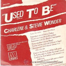 Discos de vinilo: CHARLENE & STEVIE WONDER - USED TO BE / I WANT TO COME BACK AS SONG - SINGLE RCA 1982. Lote 38467379