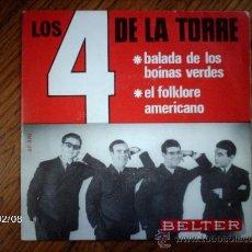 Discos de vinilo: LOS 4 DE LA TORRE - LA BALADA DE LOS BOINAS VERDES + EL FOLKLORE AMERICANO . Lote 38485359