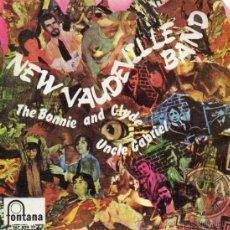 Discos de vinilo: NEW VAUDEVILLE BAND, SG THE BONNIE AND CLYDE + 1, AÑO 1968. Lote 38475837