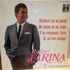 Discos de vinilo: RAFAEL FARINA. OLVIDARTE YA NO PUEDO. EP ODEON 1969, BUENA CALIDAD. ***/***. Lote 38484389