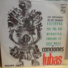 Discos de vinilo: LOS TROVADORES DEL REY BALDUÍNO. CANCIONES LUBAS. EP PHILIPS 1965. BUENA CALIDAD. ***/***. Lote 38484397