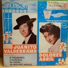 Discos de vinilo: JUANITO VALDERRAMA - DOLORES ABRIL. EL VAGABUNDO. EP RCA VICTOR 1962. CALIDAD NORMAL ***/***. Lote 38484832