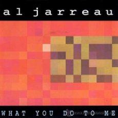 Discos de vinilo: AL JARREAU ··· WHAT YOU DO TO ME / WHAT YOU DO TO ME (ALBUM VERSION) - (SINGLE 45R). Lote 38485422