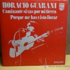 Discos de vinilo: HORACIO GUARANÍ. CAMINANTE SI VAS POR MI TIERRA. SINGLE PROMO 1975. EXCELENTE ESTADO. ****/****. Lote 38487271