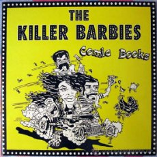 Discos de vinilo: KILLER BARBIES - SINGLE COMIC BOOKS / SKULLS/KISSINGS COUSINS - EP TOXIC RECORDS 1994 GATEFOLD. Lote 38489752
