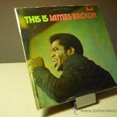 Discos de vinilo: JAMES BROWN THIS IS JAMES BROWN LP. Lote 38495471