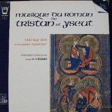 Discos de vinilo: MUSIQUE DU ROMAN TRYSTAN ET ISEUT. Lote 38496106