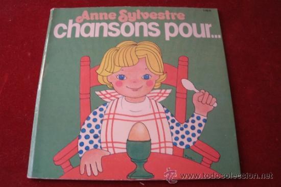 ANNE SYLVESTRE - CHANSONS POUR ......... EDICION FRANCESA - (Música - Discos - Singles Vinilo - Música Infantil)