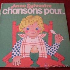Discos de vinilo: ANNE SYLVESTRE - CHANSONS POUR ......... EDICION FRANCESA -. Lote 38630799