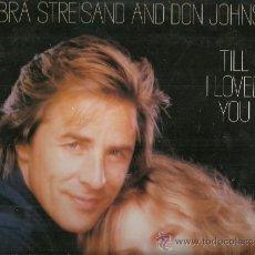 Discos de vinilo: BARBRA STREISAND / DON JOHNSON MAXI-SINGLE SELLO CBS AÑO 1988 EDITADO EN ESPAÑA . Lote 38515417