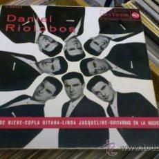 Discos de vinilo: DANIEL RIOLOBOS FRIO DE NIEVE COPLA GITANA GUITARRAS EN LA NOCHE ETC EP VINILO SINGLE . Lote 38525257
