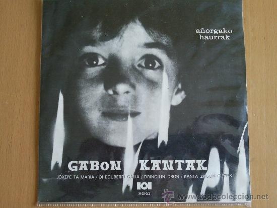 GABON KANTAK ( AÑORGAKO HAURRAK) EP HERRI GOGA 1972 (NIÑOS DE AÑORGA) (Música - Discos de Vinilo - EPs - Country y Folk)