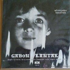 Discos de vinilo: GABON KANTAK ( AÑORGAKO HAURRAK) EP HERRI GOGA 1972 (NIÑOS DE AÑORGA). Lote 38531332