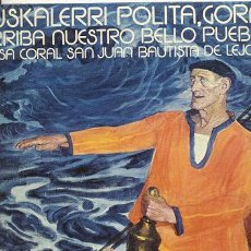 Discos de vinilo: LP 33 RPM /CORAL SAN JUAN LEJONA /EUSKALERRI POLITA GORA/1973/MARINERO VASCO-VALENTIN DE ZUBIAURRE . Lote 38544772