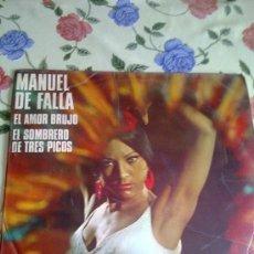 Discos de vinilo: MANUEL DE FALLA EL AMOR BRUJO EL SOMBRERO DE TRES PICOS C3V. Lote 38574152