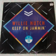 Discos de vinilo: WILLIE HUTCH ( KEEP ON JAMMIN' - IN AND OUT - THE GLOW ) ENGLAND-1985 MAXI45 MOTOWN. Lote 38574601