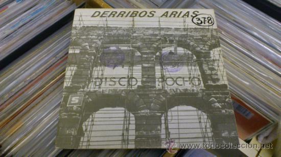DERRIBOS ARIAS DISCO POCHO EP VINILO DE 7 PULGADAS GRABACIONES ACCIDENTALES 1984 (Música - Discos de Vinilo - EPs - Grupos Españoles de los 70 y 80)