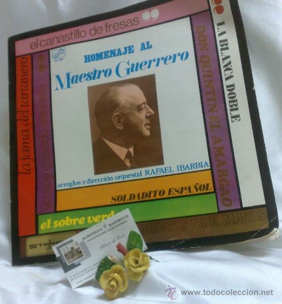AÑO 1968.-HOMENAJE AL MAESTRO GUERRERO.- ARREGLOS Y DIRECCIÓN ORQUESTAL RAFAEL IBARBIA. (Música - Discos - LP Vinilo - Clásica, Ópera, Zarzuela y Marchas)