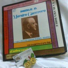 Discos de vinilo: AÑO 1968.-HOMENAJE AL MAESTRO GUERRERO.- ARREGLOS Y DIRECCIÓN ORQUESTAL RAFAEL IBARBIA.. Lote 38585531